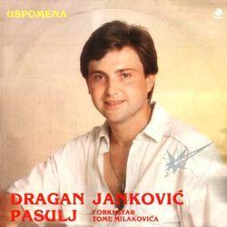 Dragan Jankovic Pasulj 1987 - Uspomena 39529297_Dragan_Jankovic_Pasulj_1987-a