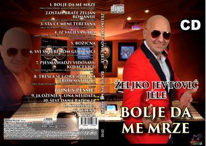 Zeljko Jevtovic Jele - 2019 - Bolje da me mrze 46599705_folder