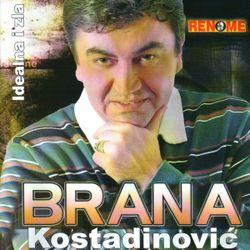 Brana Kostadinovic 2007 - Idealna i zla 55878967_Brana_Kostadinovic_2007